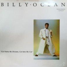 Discos de vinilo: BILLY OCEAN GET OUTTA MY DREAMS GET INTO MY CAR SPANISH 12 PULGADAS MAXI SINGLE 45 1988. Lote 57495096