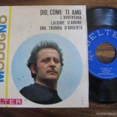 Discos de vinilo: DOMENICO MODUGNO `DIO, COMO TI AMO` 1966. Lote 57488337