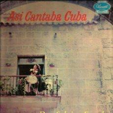 Discos de vinilo: LP ASI CANTABA CUBA : DUO CABRISAS - FARACH, CON JULIO GUTIERREZ AL ORGANO Y RITMO. Lote 57496479