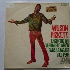 Discos de vinilo: WILSON PICKETT - I FOUND A TRUE LOVE (ENCONTRE UN AMOR VERDADERO) / FOR BETTER OR WORSE (1968). Lote 57500145