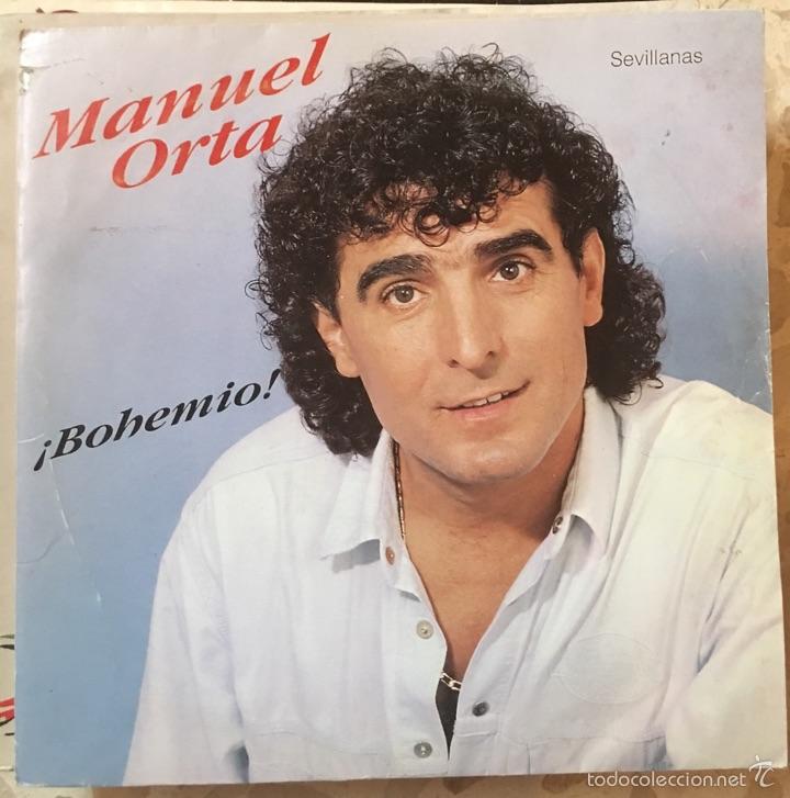 MANUEL ORTA BOHEMIO (Música - Discos de Vinilo - Maxi Singles - Flamenco, Canción española y Cuplé)