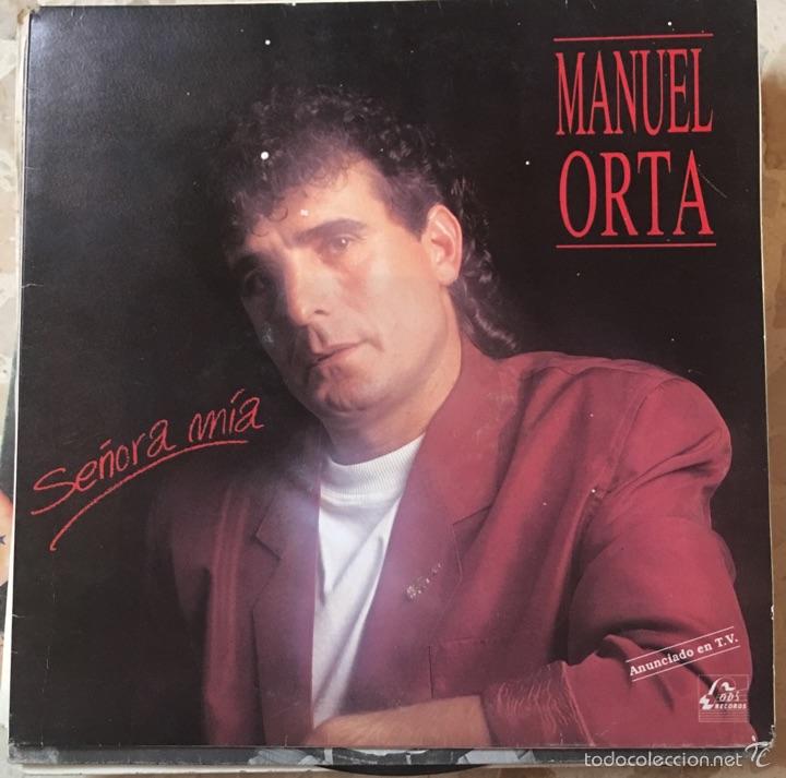 MANUEL ORTA SEÑORA MÍA (Música - Discos de Vinilo - Maxi Singles - Flamenco, Canción española y Cuplé)