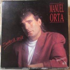 Discos de vinilo: MANUEL ORTA SEÑORA MÍA. Lote 57501137