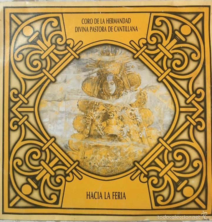 CORO DIVINA PASTORA CANTILLANA (Música - Discos de Vinilo - Maxi Singles - Flamenco, Canción española y Cuplé)