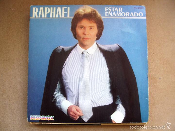 SINGLE VINILO RAPHAEL ESTAR ENAMORADO (Música - Discos - Singles Vinilo - Solistas Españoles de los 50 y 60)
