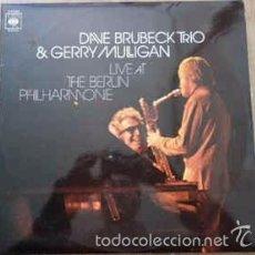 Discos de vinilo: DAVE BRUBECK TRIO & GERRY MULLIGAN - LIVE AT THE BERLIN PHILHARMONIE. Lote 57506946
