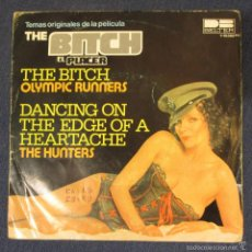 Discos de vinilo: SINGLE - OLYMPIC RUNNERS - THE BITCH - DANCING ON THE EDGE OF A HEARTACHE - THE HUNTERS. Lote 57509118