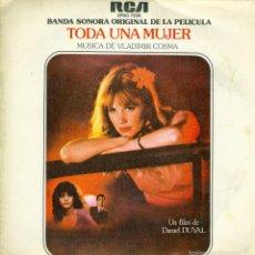 Discos de vinilo: UXV TODA UNA MUJER BANDA SONORA PELICULA MUSICA DE VLADIMIR COSMA JAZZ STAGE SCREEN SINGLE PROMOCION. Lote 57517431