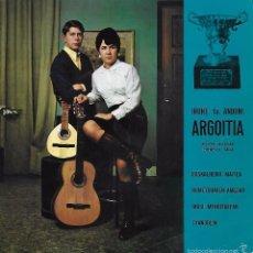 Discos de vinilo: IRUNE TA ANDONI ARGOITIA: EUSKALHERRI MAITEA / HUMETXOAREN AMESAK / TXANBOLIN / IKUSI MENDIZALEAK. Lote 57519730
