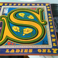 Discos de vinilo: STEPPENWOLF LP FOR LADIES ONLY.ESPAÑA 1972. Lote 57519984