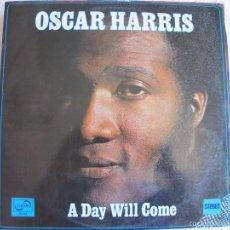 Discos de vinilo: LP - OSCAR HARRIS - A DAY WILL COME (PROMOCIONAL ESPAÑOL, ZAFIRO 1975). Lote 57530716