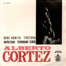 Discos de vinilo: ALBERTO CORTEZ - EP VINILO 7'' - EDITADO EN PORTUGAL - BONI BONITA + 3 - ALVORADA-HISPAVOX. Lote 57545987