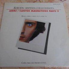 Discos de vinilo: JEAN MICHEL JARRE-CANTOS MAGNETICOS PARTE 2 -MAXI SINGLE PROMOCIONAL1981. Lote 57547457