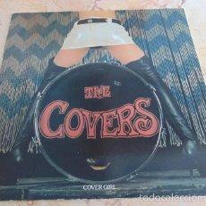 Discos de vinilo: THE COVERS - COVER GIRL - LP NOLA RECORDS 1989. Lote 57548273