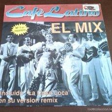 Discos de vinilo: CAFE LATINO - EL MIX - MAXI SINGLE.12. Lote 57550892