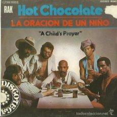 Discos de vinilo: HOT CHOCOLATE SINGLE SELLO RAK EDITADO EN ESPAÑA AÑO 1975. Lote 57554136