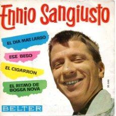 Discos de vinilo: ENNIO SANGIUSTO, EP, EL DIA MÁS LARGO + 3, AÑO 1963. Lote 57555809