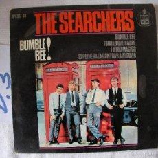 Discos de vinilo: ANTIGUO SINGLE - THE SEARCHERS - ENVIO INCLUIDO A ESPAÑA. Lote 57559775