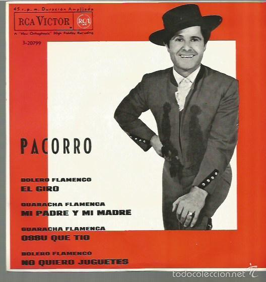 PACORRO EP SELLO RCA VICTOR AÑO 1964 EDITADO EN ESPAÑA (Música - Discos de Vinilo - EPs - Flamenco, Canción española y Cuplé)