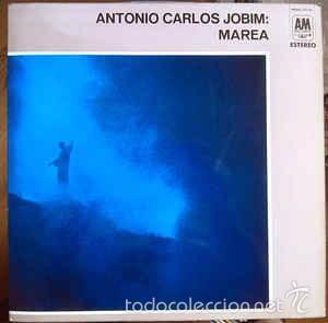 ANTONIO CARLOS JOBIM - MAREA (Música - Discos - LP Vinilo - Jazz, Jazz-Rock, Blues y R&B)