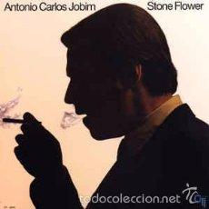 Discos de vinilo: ANTONIO CARLOS JOBIM - STONE FLOWER. Lote 57570932