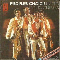 Discos de vinilo: PEOPLES CHOICE. SINGLE. SELLO PHILADELPHIA . AÑO 1975. EDITADO EN ESPAÑA. . Lote 57572612