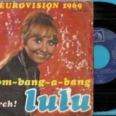 Discos de vinilo: LULU: EUROVISIÓN 1.969: BOOM-BANG-A-BANG / MARCH!. Lote 57585484