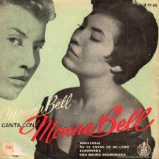 Discos de vinilo: MONNA BELL, EP, ANASTASIA + 3, AÑO 1959. Lote 57591898