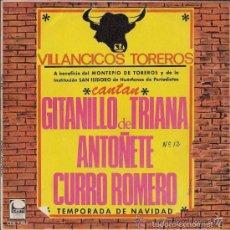 Discos de vinilo: AUTOGRAFIADO - VILLANCICOS TOREROS - GITANILLO DE TRIANA, ANTOÑETE Y CURRO ROMERO. Lote 26952553