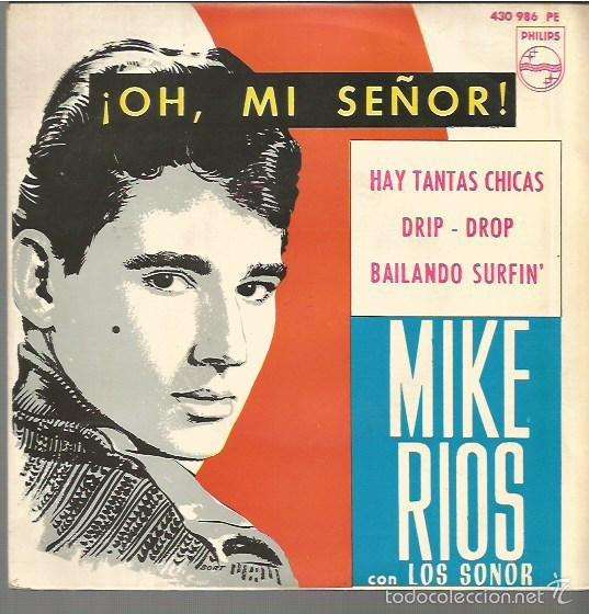 MIKE RIOS CON LOS SONOR EP SELLO PHILIPS EDITADO EN ESPAÑA AÑO 1964 (Música - Discos de Vinilo - EPs - Solistas Españoles de los 70 a la actualidad)