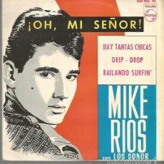Discos de vinilo: MIKE RIOS CON LOS SONOR EP SELLO PHILIPS EDITADO EN ESPAÑA AÑO 1964. Lote 57608070