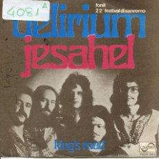 Discos de vinilo: DELIRIUM / JESAHEL / KING'S ROAD (SINGLE PROMO 1972). Lote 57613617