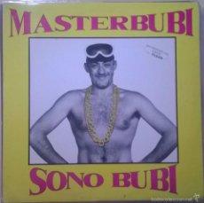 Discos de vinilo: MASTERBUBI-SONO BUBI, CONTRASEÑA RECORDS-CON-011-MX. Lote 57614524