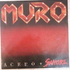 Discos de vinilo: LP MURO ACERO Y SANGRE VINILO VG++ / CARPETA VG++ CON ENCARTE. Lote 57618378