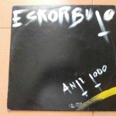 Discos de vinilo: ESKORBUTO - ANTI TODO (LP) 1985 DISCOS SUICIDAS. Lote 57626447