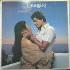 Discos de vinilo: ENGELBERT-LAST OF THE ROMANTICS, EPIC-PE 35020, CANADA. Lote 57654051