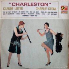 Discos de vinilo: CLAUDE LUTER CHARLIE STONE - CHARLESTON . Lote 57659999