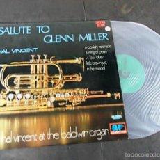 Discos de vinilo: HAL VINCENT SALUTE TO GLENN MILLER. Lote 57660445