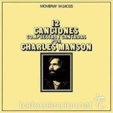 Discos de vinilo: CHARLES MANSON -12 CANCIONES COMPUESTAS Y CANTADAS POR CHARLES MANSON-. Lote 172626860