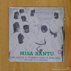 Discos de vinilo: MISA BANTU - KYRIE GLORIA / CREDO - SINGLE. Lote 57664493