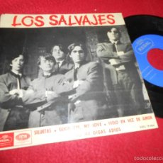 Disques de vinyle: LOS SALVAJES SILUETAS/GOOD BYE MY LOVE/NO ME DIGAS ADIOS +1 EP 1965 REGAL RARO. Lote 57667031