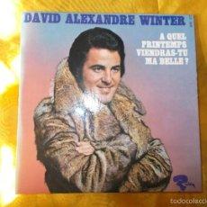 Discos de vinilo: DAVID ALEXANDER WINTER. A QUEL PRINTEMPS VIENDRAS-TU MA BELLA? EP. RIVIERA EDICION FRANCESA. IMPE. Lote 57668771