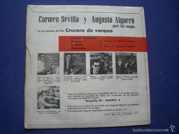 Discos de vinilo: CARMEN SEVILLA Y AUGUSTO ALGUERO - CRUCERO DE VERANO / / GRACIAS / COMPLEJITO (EP 1963) PEPETO - Foto 2 - 57672030