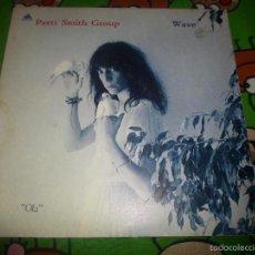 Discos de vinilo - PATTI SMITH GROUP OLA WAVE - 57676245
