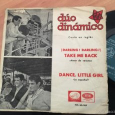 Discos de vinilo: DUO DINAMICO EN INGLES (DARLING TAKE ME BACK / DANCE LITTLE GIRL) SINGLE RARO ESPAÑA 1965 (EPI15). Lote 57679002