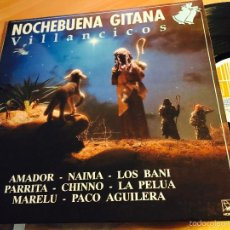 Discos de vinilo: NOCHEBUENA GITANA VILLANCICOS (AMADOR, PARRITA, PELUA, MARELU) LP ESPAÑA 1990 (VINC). Lote 57684666