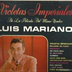 Discos de vinilo: LP LUIS MARIANO - CANCIONES DE LA PELICULA VIOLETAS IMPERIALES ( EDICION USA). Lote 57690188