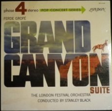 Discos de vinilo: FERDE GROFÉ. THE GRAND CANYON SUITE. THE LONDON FESTIVAL ORCHESTRA CONDUCTED BY STANLEY BLACK.. Lote 57691498