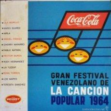 Discos de vinilo: GRAN FESTIVAL VENEZOLANO DE LA CANCIÓN POPULAR 1964. Lote 57692967