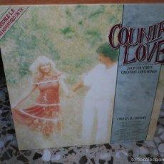 Discos de vinilo: DOBLE LP RECOPILATORIO DE COUNTRY LOVE SONGS WILLIAMS, HARRIS, LYNN, GAYLE, ROGERS . Lote 57695053
